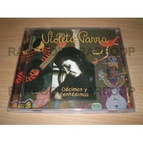 Violeta Parra Decimas Y Centesimas (cd) (arg) Consultar