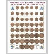 Série De Moedas De 100 -200 - 400 Réis De 1918 A 1935 -s229