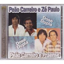 Cd Peão Carreiro E Zé Paulo / Praense Novo / Lacrado