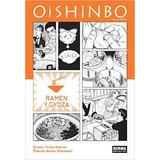 Oishinbo A La Carte 3. Ramen Y Gyoza; Akira Han Envío Gratis