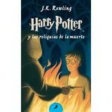 Libro Harry Potter Y Las Reliquias De La Muerte P Blanda *4x