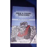 Libro Amor A Cuatro Estaciones - Nacarid Portal