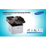 Impr. Multifuncional Laser Samsung 4072fd Cristal Oficio