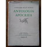 Conrado Nalé Roxlo - Antología Apócrifa