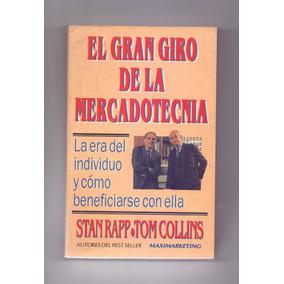 Libro El Gran Giro De La Mercadotecnia, Rapp Y Collins