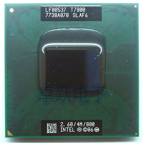 Intel Core 2 Duo T7800 Cache 4mb 2.60ghz 800mhz Fsb Notebook