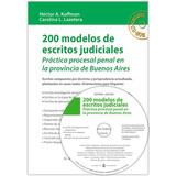 200 Modelos De Escritos Judiciales (pcia. Bs As) Cd- (pjl)