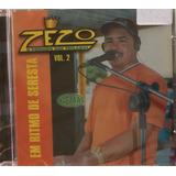 Cd Zezo - Em Ritmo De Seresta Volume 2 (original E Lacrado)