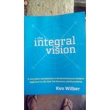 Integral Vision-ken Wilber( Fritjof Capra/ Psicologia Trans)