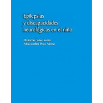 Epilepsias Y Discapacidades Neurologicas En El Niño En Pdf