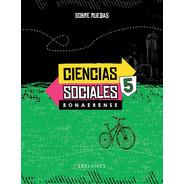 Sobre Ruedas - Ciencias Sociales 5. Bonaerense