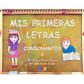 Mis Primeras Letras 3 Consonantes Geu(libro Infantil Y Juven