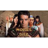 Moises Y Los Diez Mandamientos Novela Completa 1 Y 2 Temp