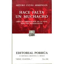 Hace Falta Un Muchacho - Arturo Cuyas Y Armengol