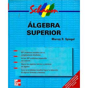 Libro Algebra Superior Murray R Spiegel Serie Schaum´s