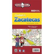 Red Vial Ciudad De Zacatecas