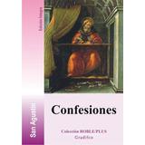 San Agustín - Confesiones - Libro Nuevo Completo