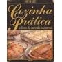 Livro Cozinha Prática - O Livro De Ouro Da Boa Mesa Bloch