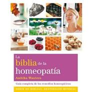 Biblia De La Homeopatía