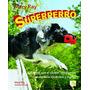 Superperro:adiestra Con Clicker,obediencia, Agility, ...; M
