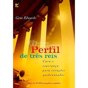 Livro Perfil De Três Reis Editora Edições Tesouro Aberto Gen