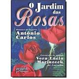 Livro O Jardim Das Rosas - Vera Lúcia M De Carvalho