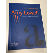 La Cúpula De Cristal - Amy Lowell Traducido Daniela Camozzi