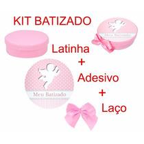 Batizado Menina 100 Latinha 100 Adesivo 100 Laço