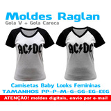 Moldes Raglan Gola V E Redonda - Baby Look Feminina