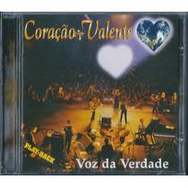 Playback Voz Da Verdade - Coração Valente (original)