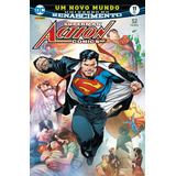 Superman - Action Comics ( Renascimento ) Nº 11