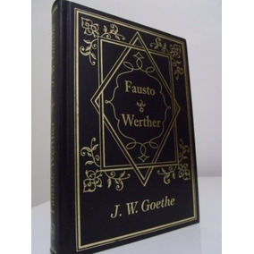 Livro - Fausto/ Werther - J. W. Goethe - Seminovo!