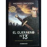 El Guerrero Nº 13 - Michael Crichton