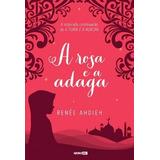 A Rosa E A Adaga A Fúria E A Aurora Vol 02 - Livro Digital