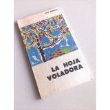 La Hoja Voladora Jose Pedroni Poesía Literatura Arte Letra