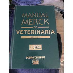 Manual Merck De Veterinaria Sexta Edición E4f