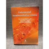 Enfermedad Tromboembólica Venosa, De Mario Enrique Baltazare