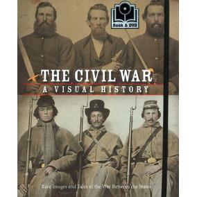 The Civil War Visual History + Dvd Rare Images Frete Grátis