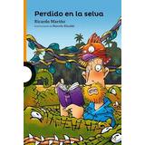 Libro Perdido En La Selva De Ricardo Mari¤o