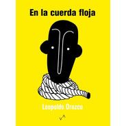 En La Cuerda Floja - Leopoldo Orozco
