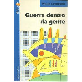 Guerra Dentro Da Gente - Leminski, Paulo