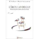 Livro Círculo De Giz Montezuma Klebe