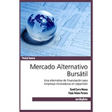 Mercado Alternativo Burs Til (spanish Edition)