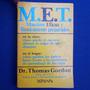 Maestros Eficaz Y Tecnicamente Preparados M.e.t., , Dr. Tho