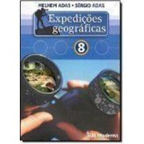 Livro Expedições Geográficas. 8º Ano Melhem Adas