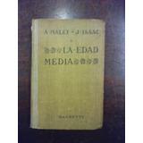 Malet Isaac La Edad Media Hachette