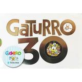 Gaturro 30 + Pasaporte Gratis Mundo Gaturro