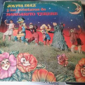 Jovita Diaz Las Aventuras De Margarito Terere.disco Vinilo