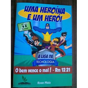 Livro Uma Heroína E Um Herói