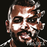 Cd Projota - A Milenar Arte De Meter O Louco (2017) Lacrado